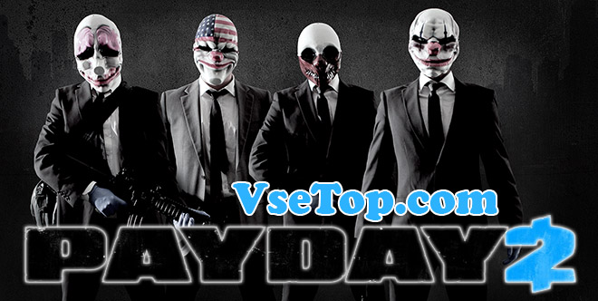 Скачать PayDay 2 – торрент