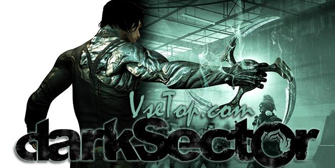 Dark Sector на русском - торрент