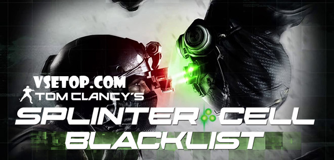 Splinter Cell: Blacklist – торрент