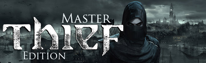 Thief: Master Thief Edition v1.4.4133.3 – торрент