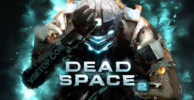 Dead Space 2 - торрент