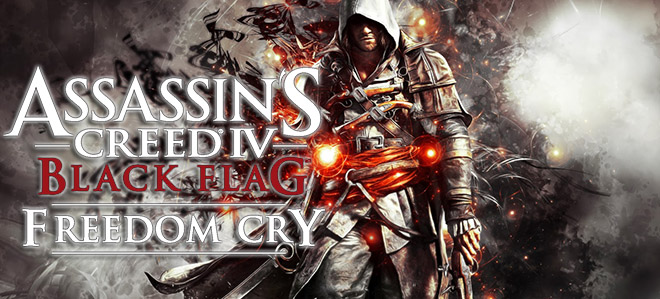 Assassin's Creed: Freedom Cry (Крик свободы) – торрент