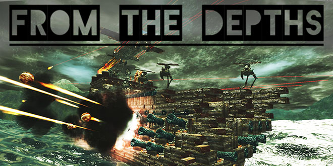 From The Depths v2.2.28.4 (2014) PC