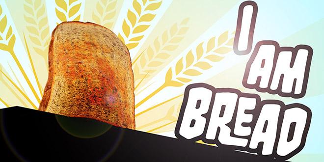 I am Bread – симулятор хлеба