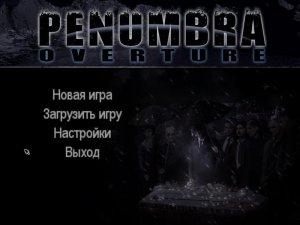 Penumbra: Overture / Пенумбра 1. Истоки зла (2007) PC