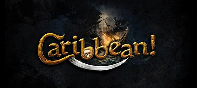 Огнём и мечом 2: На Карибы! / Blood & Gold: Caribbean! (2015) PC – торрент