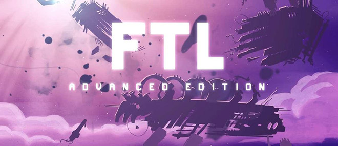 FTL: Faster Than Light - Advanced Edition на русском
