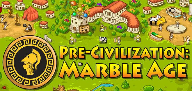 Pre-Civilization: Marble Age v2.9.5 – полная версия на русском