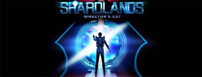 Shardlands: Director's Cut v1.6.1