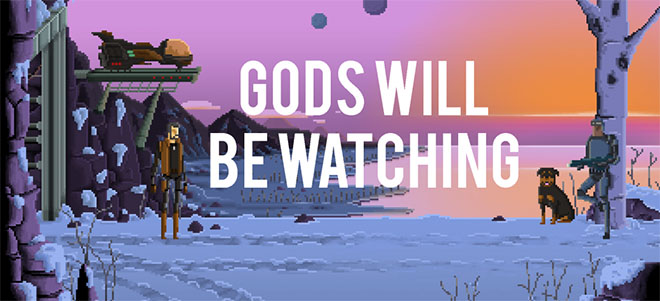 Gods Will Be Watching – игра на русском
