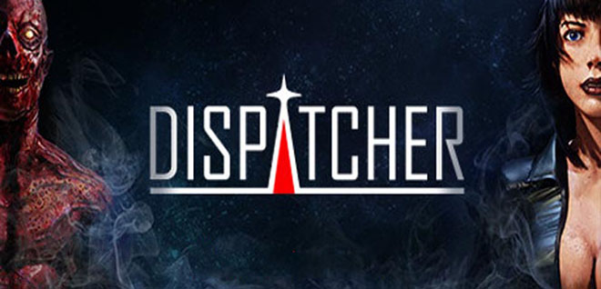 Dispatcher (2015) PC – торрент