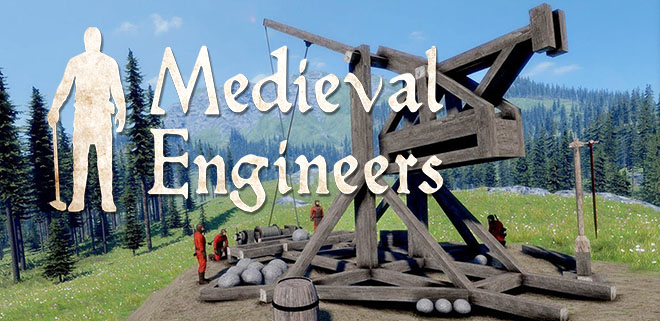 Medieval Engineers v0.4.17.97000 (игра на стадии разработки) – торрент