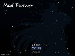 Mad Father / Сумасшедший отец – на русском