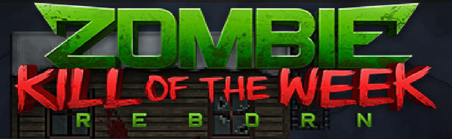 Zombie Kill of the Week - Reborn v1.4.01 - полная версия
