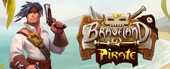 Braveland Pirate v1.0 – полная версия на русском