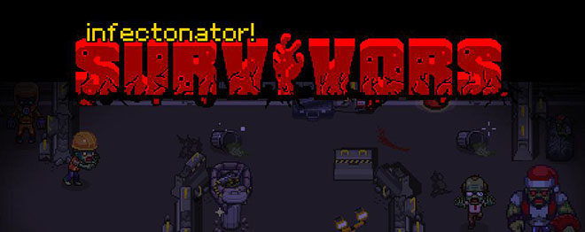 Infectonator: Survivors v1.1.2 - полная версия