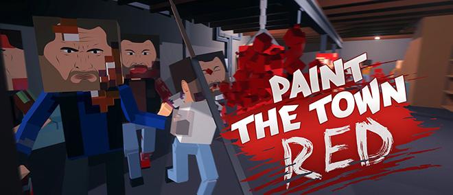 Paint the Town Red v0.8.34 - игра на стадии разработки