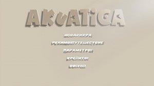 Akuatica v1.34 - полная версия на русском