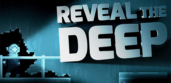 Reveal The Deep v06.05.2016 - полная версия