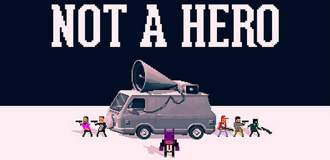 Not A Hero. Global Megalord Edition - полная версия – торрент