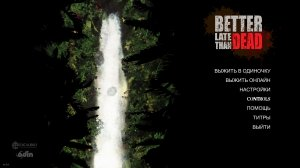 Better Late Than DEAD (2016) PC – торрент