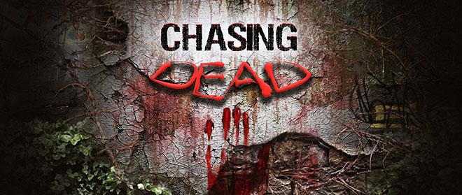 Chasing Dead (2016) PC – торрент