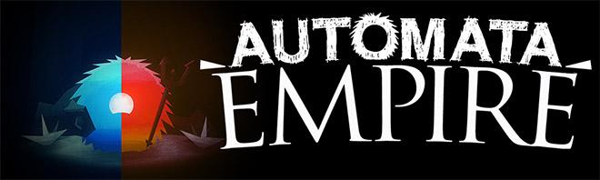 Automata Empire - полная версия
