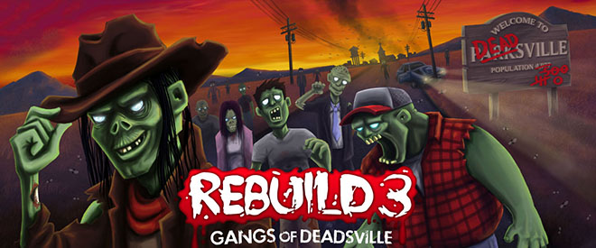 Rebuild 3: Gangs of Deadsville v1.6.40 - полная версия