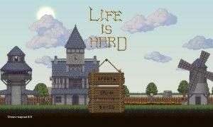 Life is Hard v0.9 - игра на стадии разработки