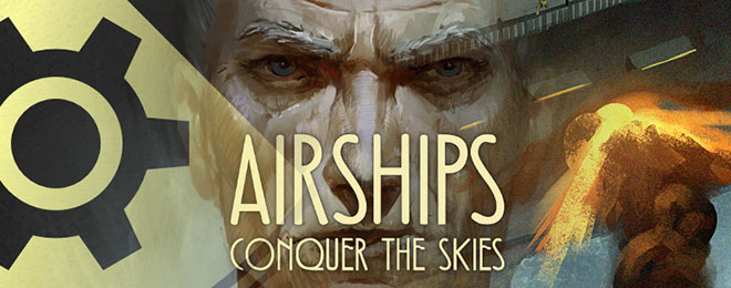 Airships: Conquer the Skies v1.0.6 - полная версия