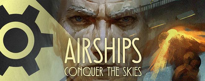 Airships: Conquer the Skies v9.2.4 - игра на стадии разработки