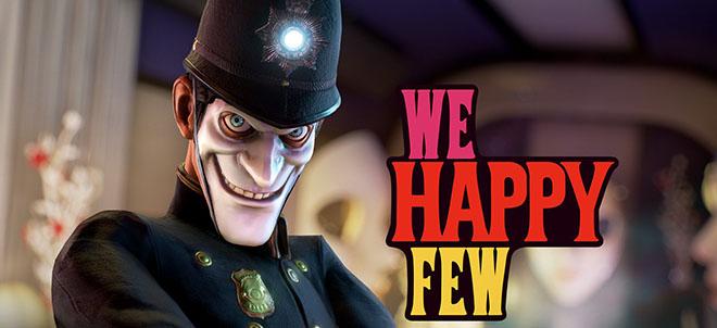 We Happy Few v44776 - игра на стадии разработки