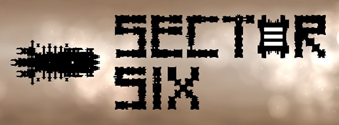 Sector Six v14.01.2018 - игра на стадии разработки