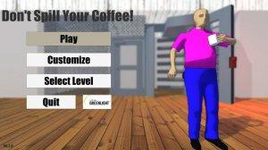 Don't Spill Your Coffee! v0.2.6 - игра на стадии разработки
