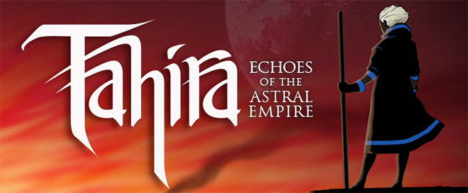 Tahira: Echoes of the Astral Empire v1.1 - полная версия