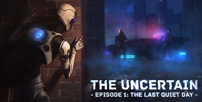 The Uncertain (Episode 1) - полная версия на русском – торрент