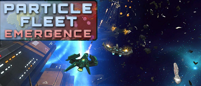 Particle Fleet: Emergence v1.1
