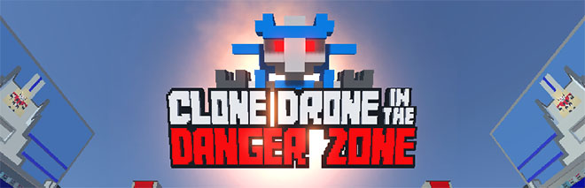 Clone Drone in the Danger Zone v0.11.0.20 - игра на стадии разработки