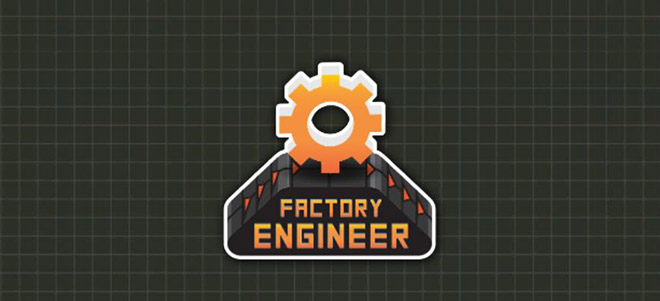 Factory Engineer v1.0.20011.010520 - полная версия