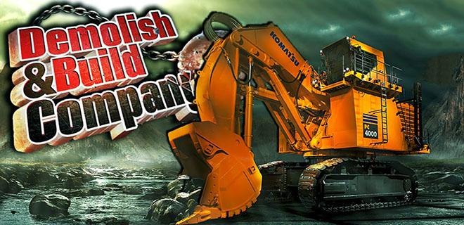 Demolish & Build Company 2017 – торрент
