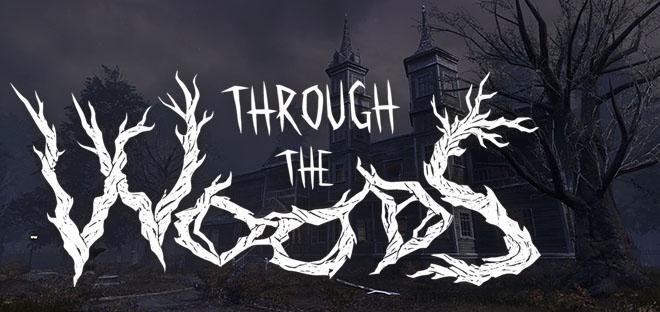 Through the Woods v1.2 - полная версия на русском