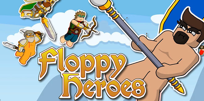 Floppy Heroes v11.07.2017 - полная версия
