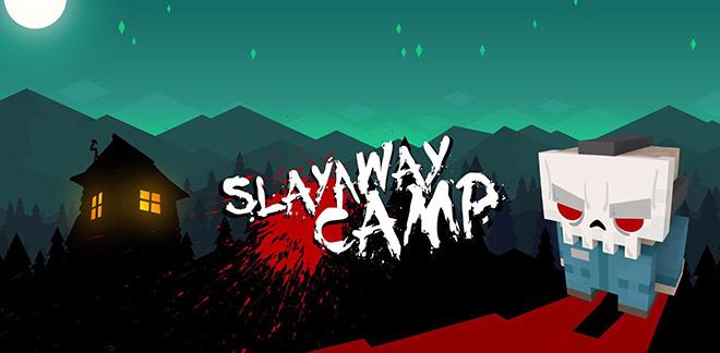 Slayaway Camp PC v1.7.16 - полная версия на русском