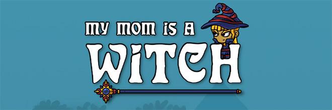 My Mom is a Witch v200 - игра на стадии разработки