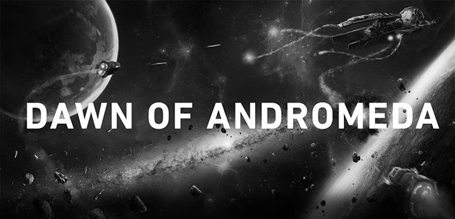 Dawn of Andromeda v1.096 - полная версия на русском