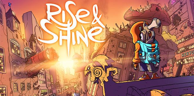 Rise & Shine – торрент