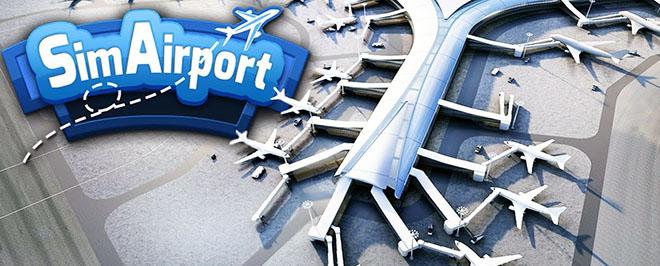 SimAirport v02.07.2019 - игра на стадии разработки