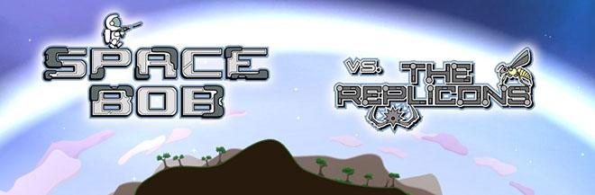 Space Bob vs The Replicons v0.460 - игра на стадии разработки