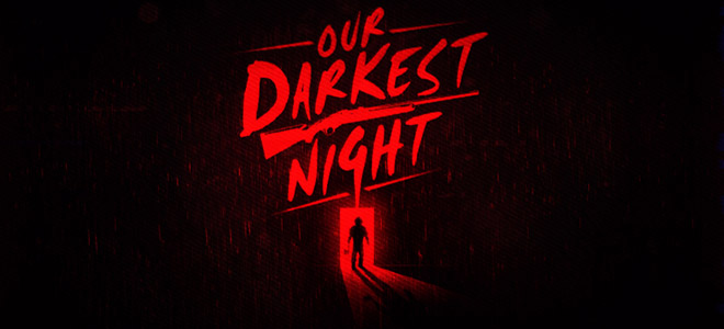 Our Darkest Night v1.1 - игра на стадии разработки
