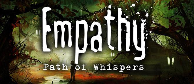 Empathy: Path of Whispers – торрент